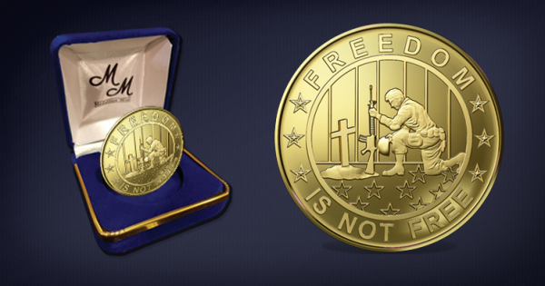 Freedom is not free, 24kt gold plated coin